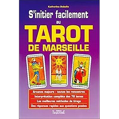 Sinitier facilement au tarot de Marseille