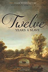 Twelve Years a Slave (Illustrated) (Two Pence Books) by Solomon Northup (2014-04-04)