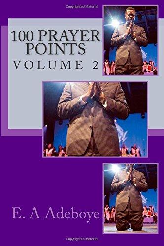 100 Prayer Points: vOLUME 2