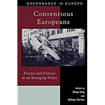 Contentious Europeans: Protest and Politics in an Integrating Europe (Governance in Europe Series) by Doug Imig (2001-07-17)