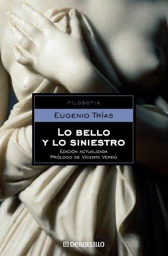 Lo bello y lo siniestro por Eugenio Trías