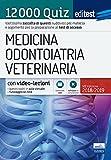 Medicina, Odontoiatria e Veterinaria - 12000 quiz
