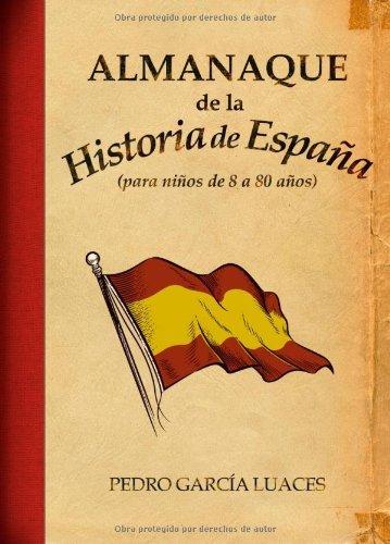 Almanaque de historia de espaa ensayo amazon pedro garca ahorra eur 1890 73 al elegir la edicin kindle fandeluxe Images