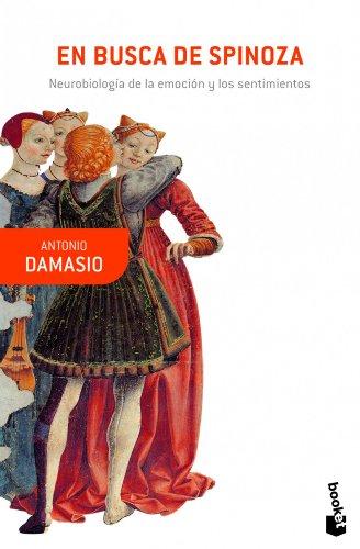 En busca de Spinoza por Antonio Damasio