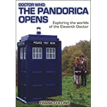 Doctor Who: The Pandorica Opens: Exploring the worlds of the Eleventh Doctor (English Edition)