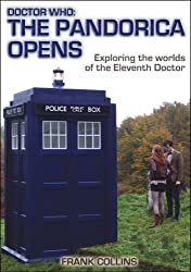 Doctor Who: The Pandorica Opens: Exploring the worlds of the Eleventh Doctor