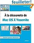 A la d�couverte de : Mac OS X Yosemite
