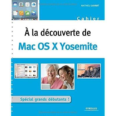 A la découverte de : Mac OS X Yosemite