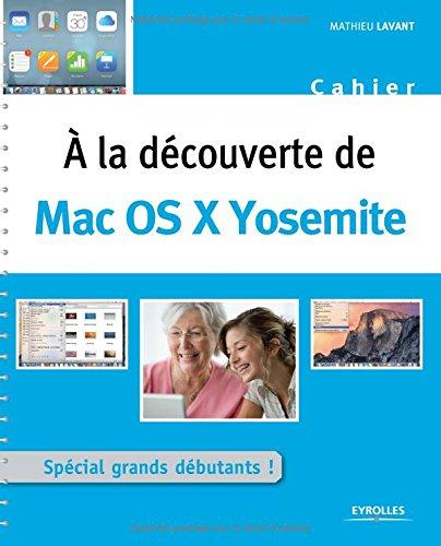 A la dcouverte de : Mac OS X Yosemite