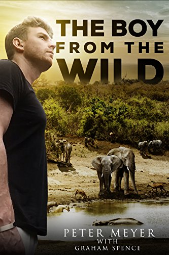 The Boy From The Wild (English Edition)