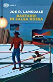 Bastardi in salsa rossa (Ciclo Hap & Leonard Vol. 10)