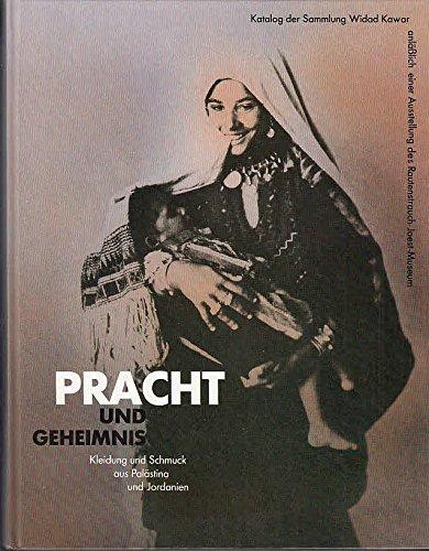 - Kleider und Schmuck aus Palästina und Jordanien. Katalog der Sammlung Widad Kawar ()