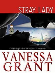 Stray Lady (Pacific Waterfront Romances Book 4)