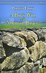 A Boy's Will and North of Boston (Dover Thrift Editions)