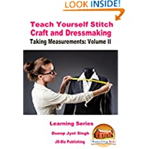 Teach Yourself Stitch Craft and Dressmaking - Taking Measurements: Volume II (Learning series Book 3)