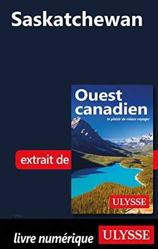Saskatchewan (French Edition)
