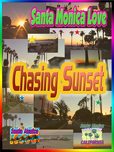 Santa Monica Love: Chasing Sunset (3:05) [OV]