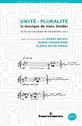 Unité-pluralité: La musique de Hans Zender