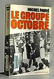 Le Groupe Octobre