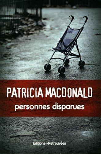 Personnes disparues par Patricia Macdonald