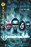 Slow River (S.F. MASTERWORKS)