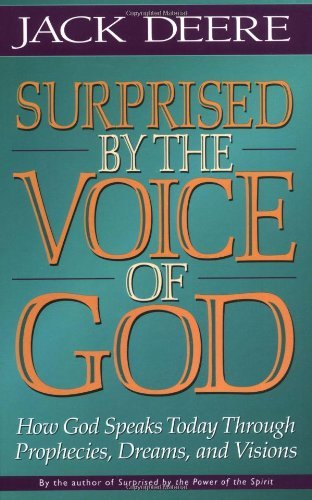 Surprised by the Voice of God by Jack S. Deere (1998-10-01)