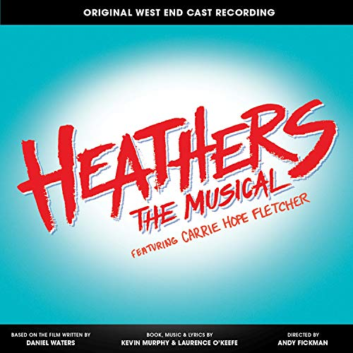 Heathers the Musical (Original W...