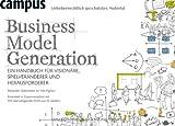 'Business Model Generation: Ein Handbuch für Visionäre, Spielveränderer und Herau...' von Alexander Osterwalder