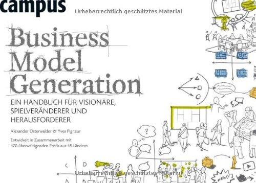 Buchseite und Rezensionen zu 'Business Model Generation: Ein Handbuch für Visionäre, Spielveränderer und Herausforderer' von Alexander Osterwalder