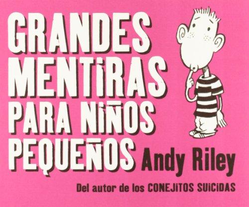 Grandes Mentiras Para Ni・Os Peque (Kili Kili) por Andy Riley