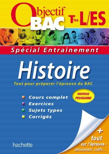 Objectif Bac - Entraînement - Histoire Terminales ES/L