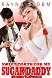 SWEET TOOTH FOR MY SUGAR DADDY (A Billionaire entrepreneur BDSM erotica.)...