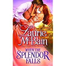 When the Splendor Falls