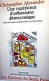 Une expérience d'urbanisme démocratique