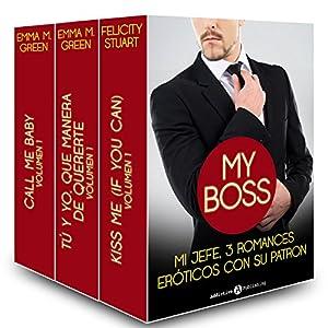 Mi jefe, 3 romances eróticos con su patron