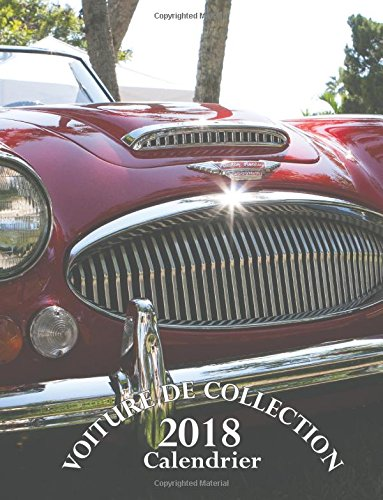 Voiture de Collection 2018 Calendrier (Edition France)