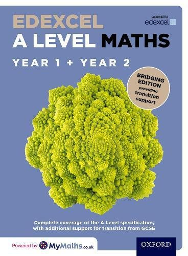 Edexcel A Level Maths: Year 1 and 2 Combined Student Book: Bridging Edition