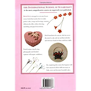 International School of Sugarcraft: Book 1 : Beginners