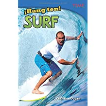 ¡Hang Ten! Surf (Hang Ten! Surfing) (Spanish Version) (Hang Ten!: Time for Kids Nonfiction Readers)