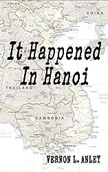 It Happened In Hanoi