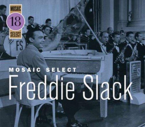 Mosaic Select: Freddie Slack