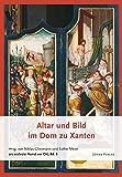 Altar und Bild im Dom zu Xanten (ars ecclesia: Kunst vor Ort)