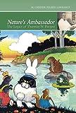 Nature's Ambassador: The Legacy of Thornton W. Burgess