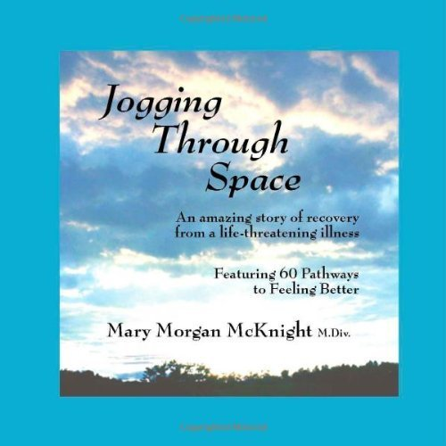 Jogging Through Space by McKnight, Mary Morgan (2002) Paperback