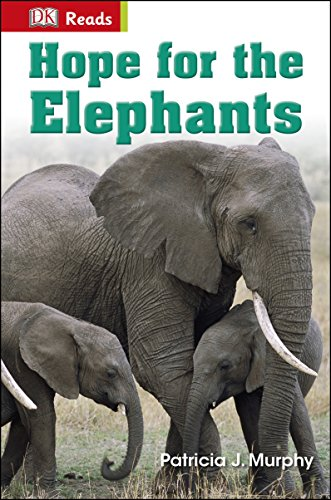 Hope for the Elephants (DK Readers Level 2)