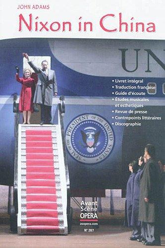 L'Avant-Scène Opéra, N° 267 : Nixon in China