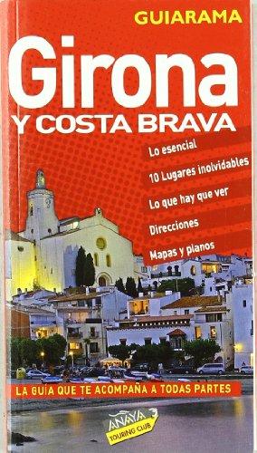 Girona y Costa Brava (Guiarama - España)