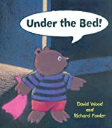 Under the Bed by David Wood (2006-02-01)