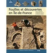 FOUILLES ET DECOUVERTES EN ILE-DE-FRANCE