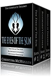 The Eyes of The Sun: The Complete Trilogy (English Edition)
